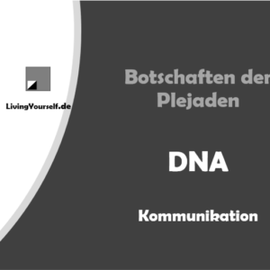 Plejaden - DNA - Kommunikation