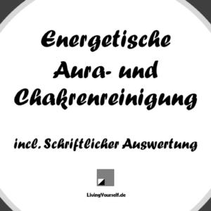 Aura- und Chakrenreinigung